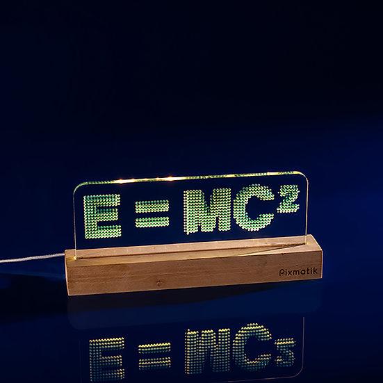 E = MC 2 (30 cm)