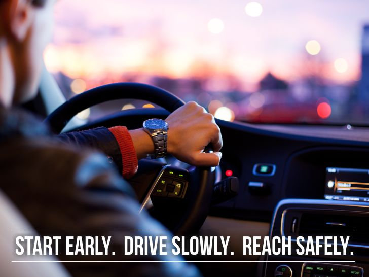 Start-Early.-Drive-Slowly.-Reach-Safely.