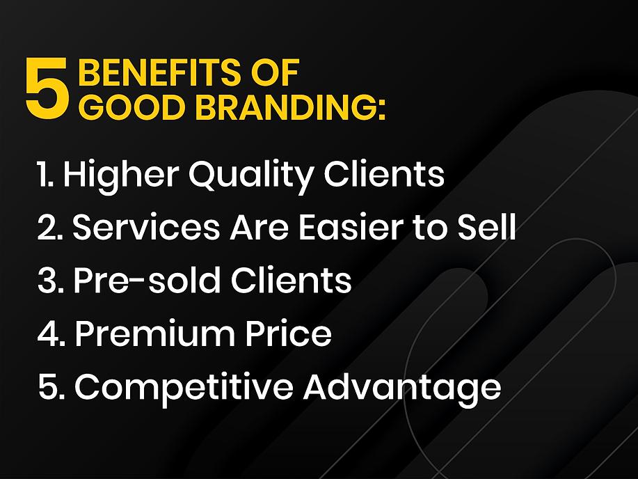 5-Benefits-of-Good-Branding.png