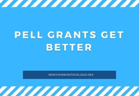 Pell Grants Get Better