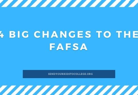 4 Big Changes to the FAFSA