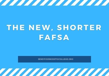 The New, Shorter FAFSA