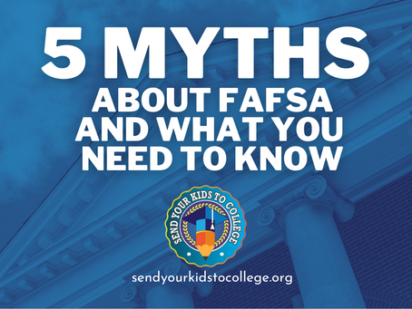 5 Myths About FAFSA & What You Need to Know