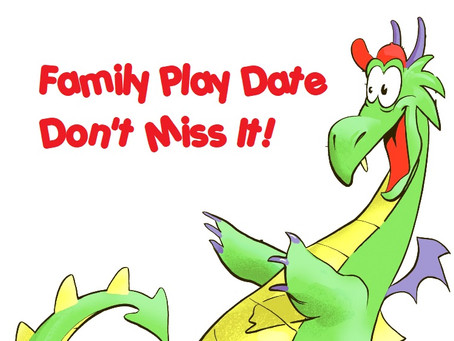 Family Play Date- March 2nd