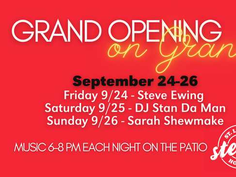 Celebrate Steve's Hot Dogs Grand Opening on South Grand September 24-26th!