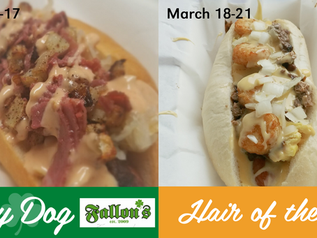 The Lucky Dog is BACK for St. Patrick's Day... Hair of the Dog launches immediately after.