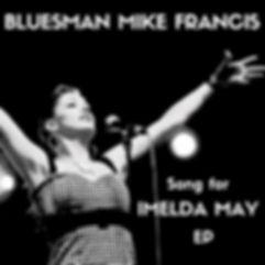 Bluesman Mike Francis Imelda May
