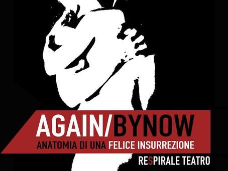 Again by now - RespiraLe Teatro a Contemplazioni