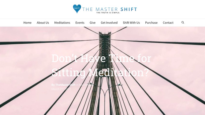 Don't Have Time for Sitting Meditation?