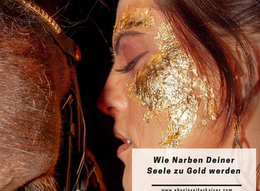 Wie Narben unserer Seele zu Gold werden!