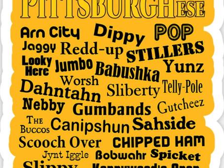 Do Yinz Speak Pittsburghese?