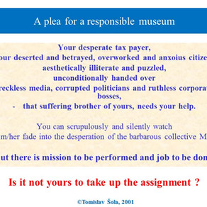 A Plea For a Responsible Museum