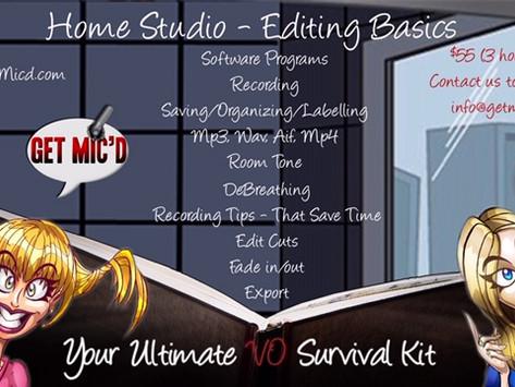 Get Mic'd!  Home Studio Editing Basics
