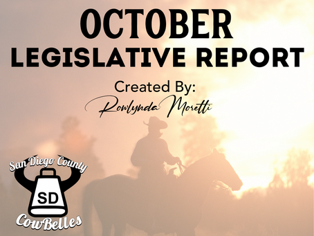 OCTOBER 2020 San Diego County Cowbelle Legislative Report