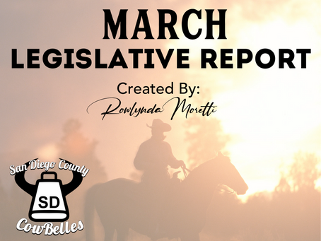 MARCH 2020 San Diego County Cowbelle Legislative Report