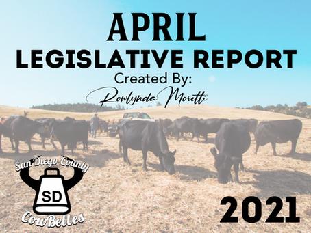 APRIL 2021 San Diego County Cowbelle Legislative Report