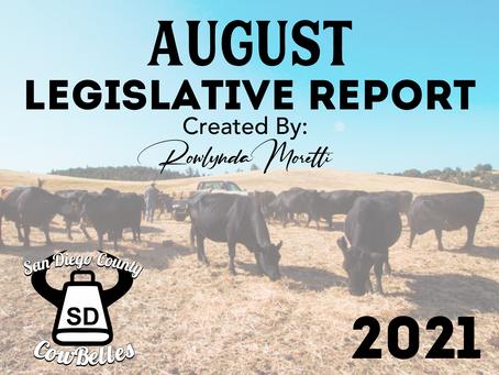 AUGUST 2021 San Diego County Cowbelle Legislative Report