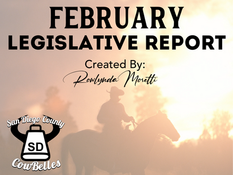 FEBRUARY 2020 San Diego County Cowbelle Legislative Report