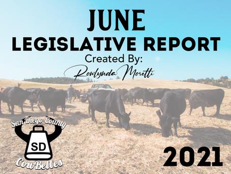 JUNE 2021 San Diego County Cowbelle Legislative Report