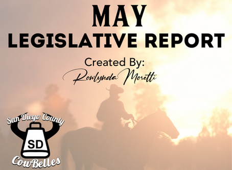 MAY 2020 San Diego County Cowbelle Legislative Report