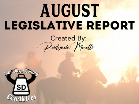 AUGUST 2020 San Diego County Cowbelle Legislative Report
