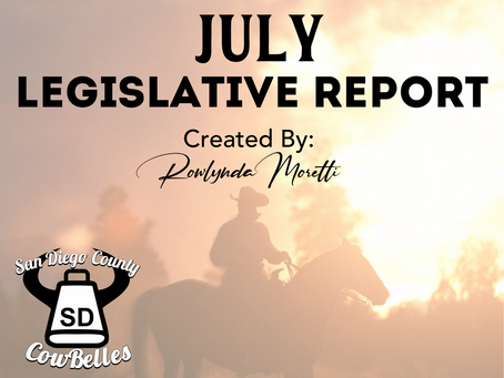 JULY 2020 San Diego County Cowbelle Legislative Report