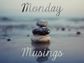 Musing Monday