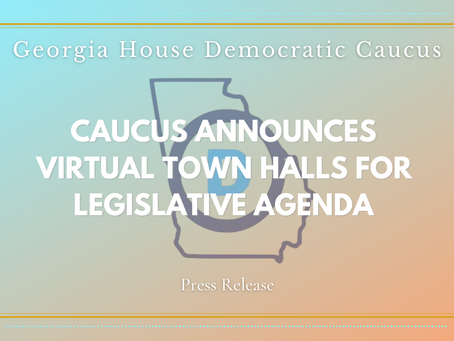 Caucus Announces Virtual Town Hall Series for Legislative Agenda