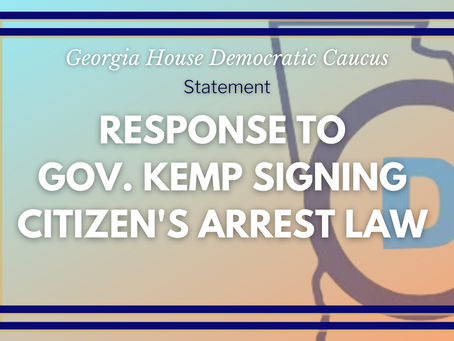 Statement on Governor Kemp Signing Citizen's Arrest Reform