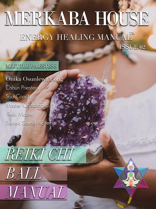 Reiki Chi Ball Attunement