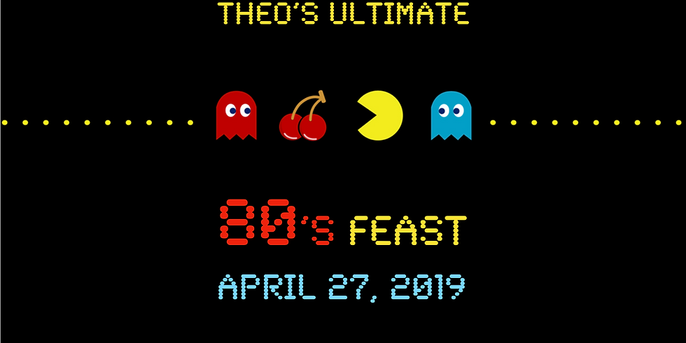 Theo's Ultimate 80's Feast