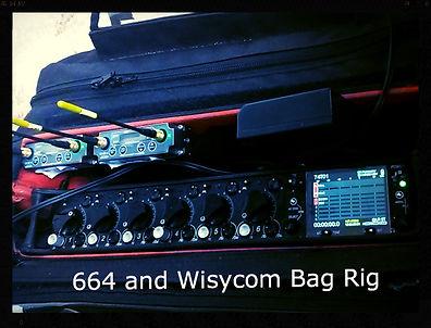 664 and Wisycom bag rig