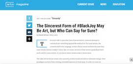 The Sincerest Form of #BlackJoy May Be Art, but Who Can Say for Sure?