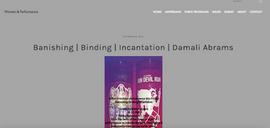 Banishing | Binding | Incantation:  Women and Performance Damali A
