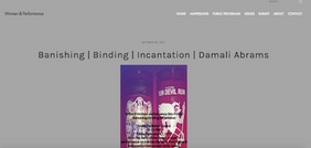 Banishing | Binding | Incantation:  Women and Performance Damali A