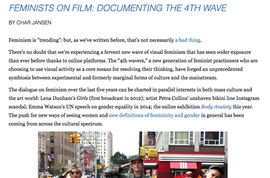 FEMINISTS ON FILM: DOCUMENTING THE 4TH WAVE