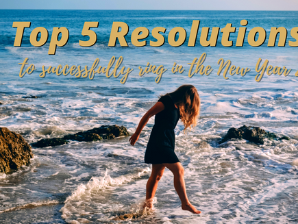 Top 5 Resolutions To Successfully Ring In The New Year 2021