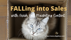 FALLing Right into Sales with Fresh Fall Marketing Content
