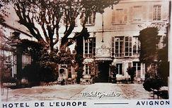 Hôtel d'Europe Place Crillon Avignon . Cartes postales anciennes. Michel Gromelle. Avignon la cité mariale.