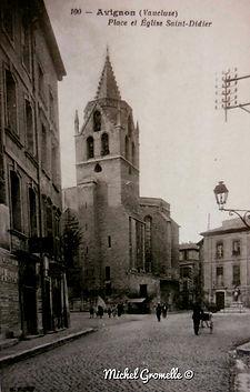 Eglise Saint Didier Avignon . Cartes postales anciennes. Michel Gromelle. Avignon la cité mariale.