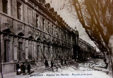 Hôpital sainte Marthe Avignon. Cartes postales anciennes. Michel Gromelle. Avignon la cité mariale.