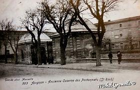 Ancienne Caserne des Pontonniers Saint Roch Avignon. Cartes postales anciennes. Michel Gromelle. Avignon la cité mariale.