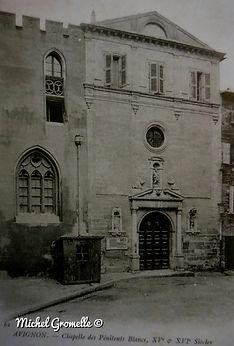 Chapelle des Pénitents Noirs Avignon . Cartes postales anciennes. Michel Gromelle. Avignon la cité mariale.