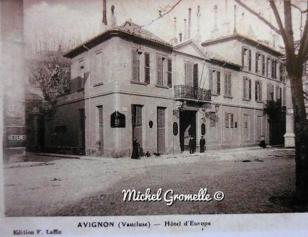 Hôtel d'Europe Place Crillon Avignon. Cartes postales anciennes. Michel Gromelle. Avignon la cité mariale