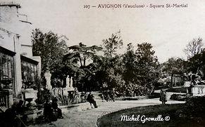 Square Saint Martial Avignon. Cartes postales anciennes. Michel Gromelle. Avignon la cité mariale