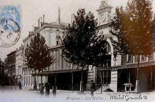 Les Halles couvertes Place Pie  Avignon . Cartes postales anciennes. Michel Gromelle. Avignon la cité mariale.