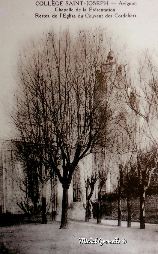 Collège Saint Joseph Chapelle des Cordeliers Rue des Teinturiers Avignon. Cartes postales anciennes. Michel Gromelle. Avignon la cité mariale.
