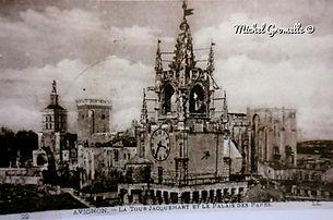 Tour du Jacquemart Place de l'Horloge Avignon . Cartes postales anciennes. Michel Gromelle. Avignon la cité mariale.