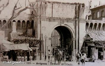 Remparts Porte de l'Oulle  Avignon. Cartes postales anciennes. Michel Gromelle. Avignon la cité mariale