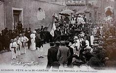 Farandole et Char de la mi-Carême Avignon. Cartes postales anciennes. Michel Gromelle. Avignon la cité mariale.
